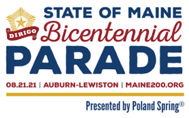 MAINE BICENTENNIAL PARADE SATURDAY, AUGUST 21, 2021 10:00AM - Poland has three floats in the parade!